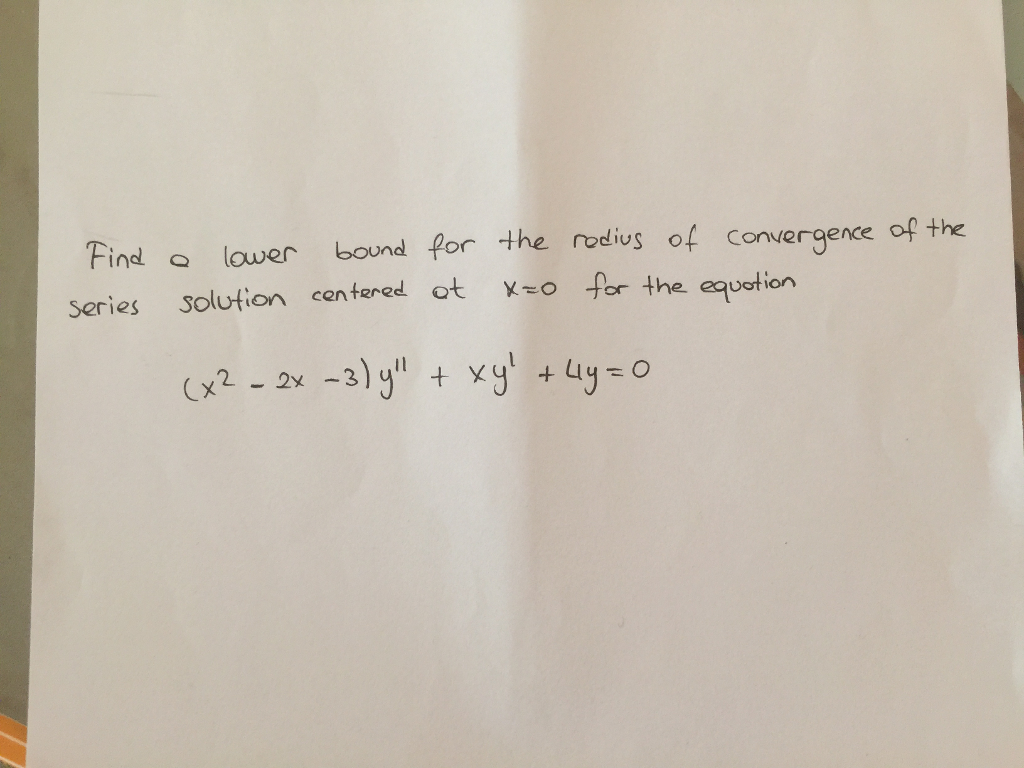 Find o lower bound for the radius of convergence of the series solution centered ot YEo for the equation