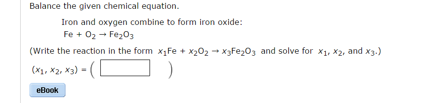 Solved Balance The Given Chemical Equation Iron And Oxyg