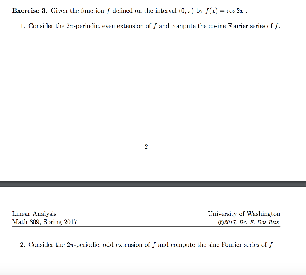 Solved: Exercise 3. Given The Function F Defined On The In ...