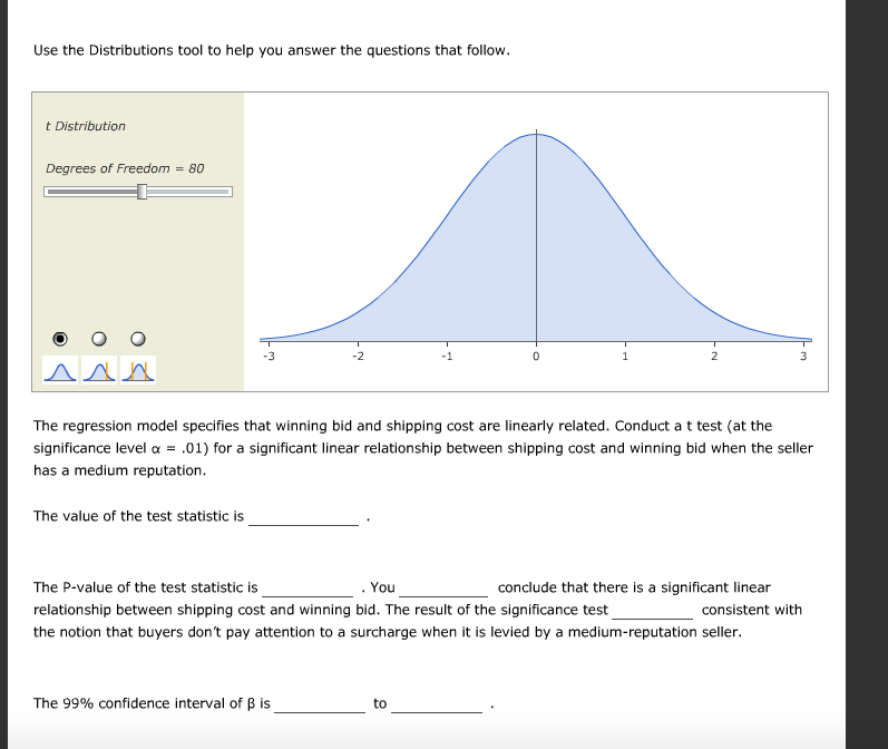 Question Use The Distributions Tool To Help You Answer Questions That Follow T Distribution Degrees O