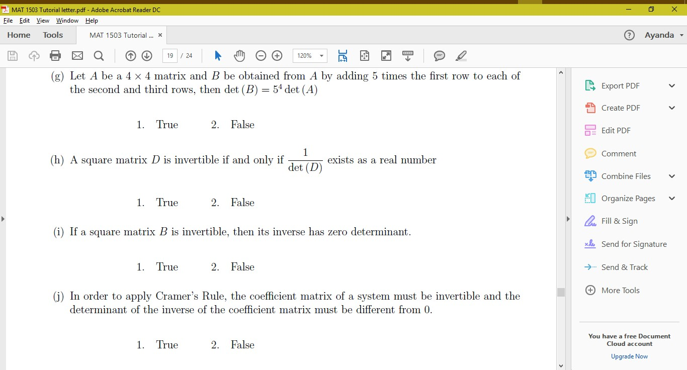 Solved: Let A Be A 4 Times 4 Matrix And B Be Obtained From