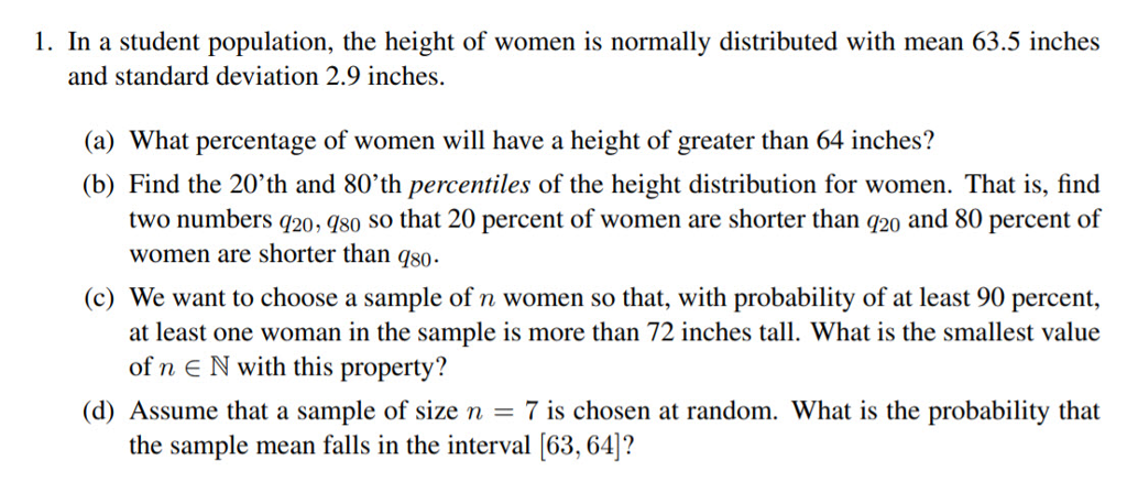 1. In a student population, the height of women is normally distributed  with mean