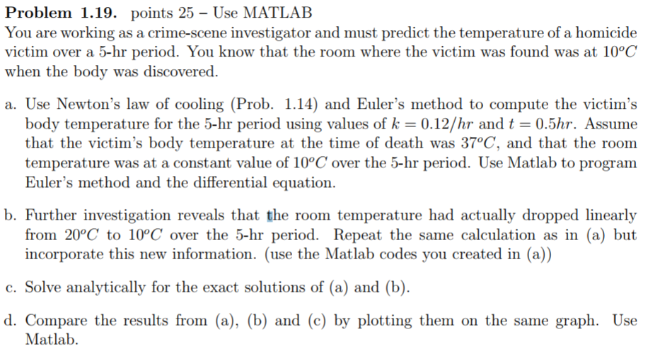 Solved: Problem 1.19. Points 25 - Use MATLAB You Are Worki ...