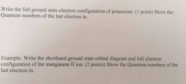 Solved Write The Full Ground State Electron Configuration