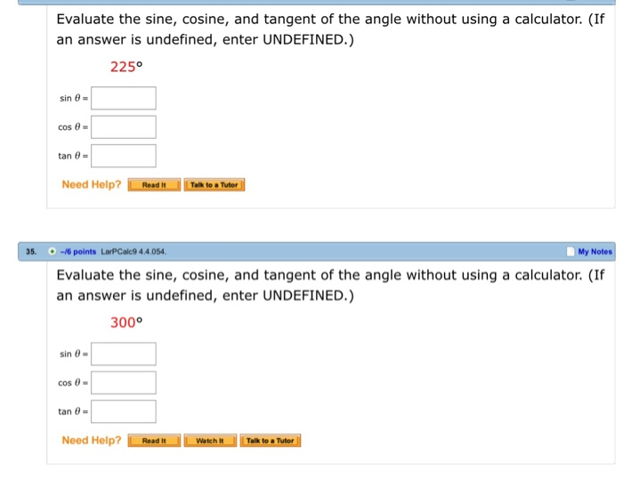 Solved: Evaluate The Sine, Cosine, And Tangent Of The Angl