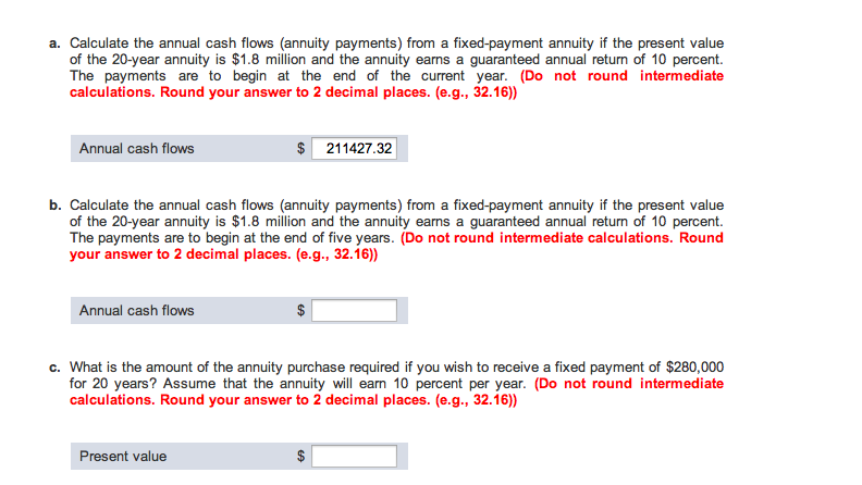 A Calculate The Annual Cash Flows Annuity Payments From A Fixed Payment