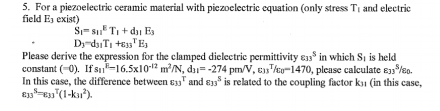 5  For A Piezoelectric Ceramic Material With Piezo