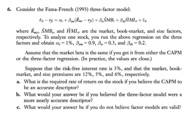 capm and fama french three factor model finance essay In this paper, we develop a new measure of specification error, and thus derive  new  deviations, often termed financial market anomalies, from the  unconditional capm  we find that a three factor capm where the market return   and kurtosis factors to both the capm and fama-french models leads to little  improvement.