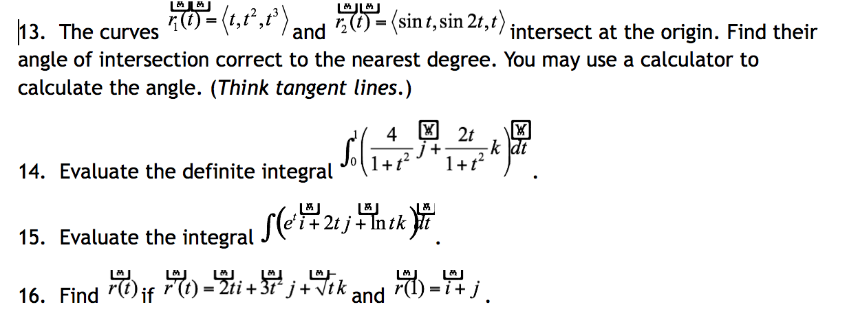 Solved: The Curves And Intersect At The Origin  Find Their