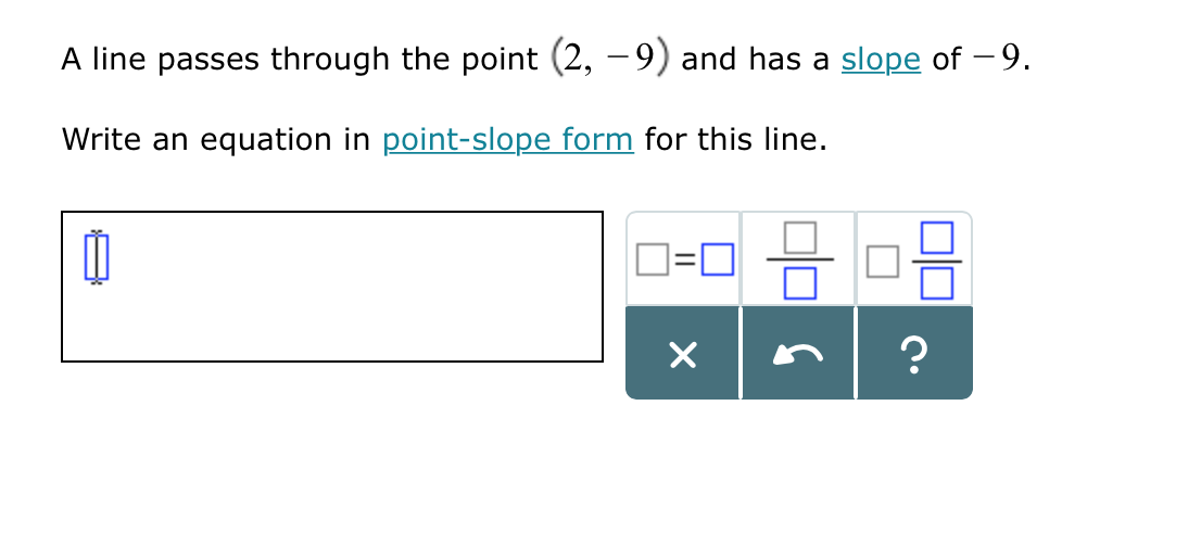 point slope form line passes through  Solved: A Line Passes Through The Point (11, -11) And Has A ...