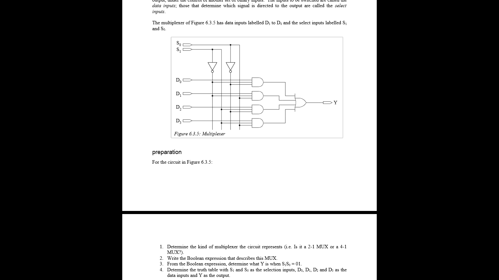 Solved A The Multiplexer Of Figure 635 Has Data Inputs Block Diagram Or Logic 4x1 Mux