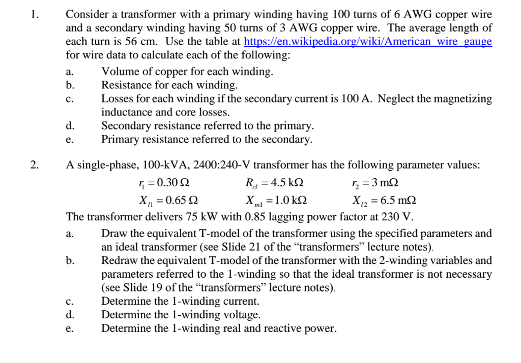 Electrical engineering archive february 23 2017 chegg consider a transformer with a primary winding having 100 turns of 6 awg copper wire and keyboard keysfo Gallery