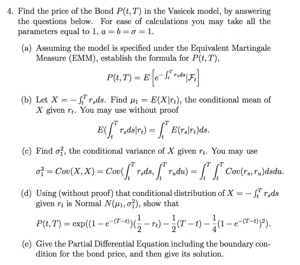 Solved Find The Price Of The Bond Pt T In The Vasicek