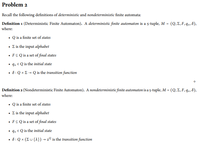 Delightful Problem 2 Recall The Following Definitions Of Deterministic And  Nondeterministic Finite Automata: Definition I (