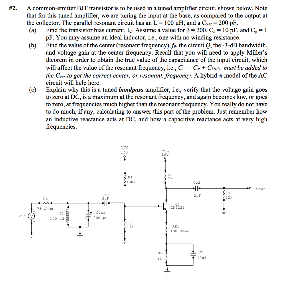 2 A Common Emitter Bjt Transistor Is To Be Used Circuit In Tuned