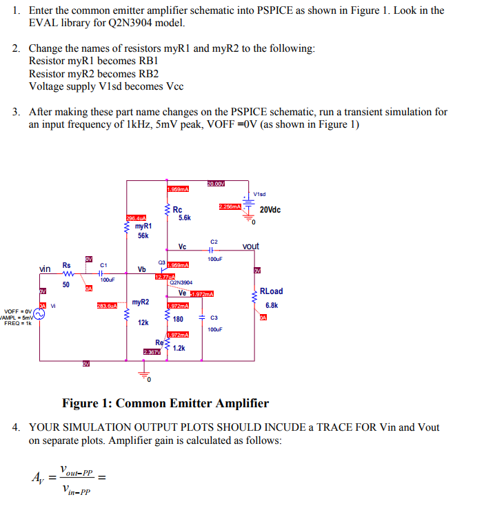 solved 1 enter the common emitter amplifier schematic in rh chegg com