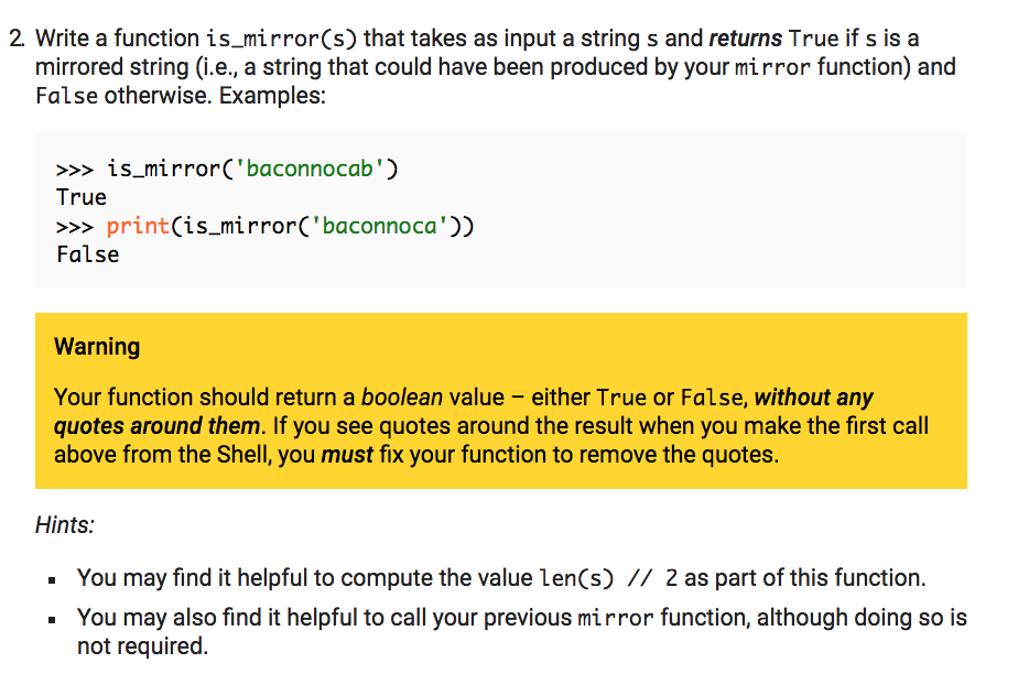 Solved: 2 Write A Function Is Mirror(s) That Takes As Inpu ...