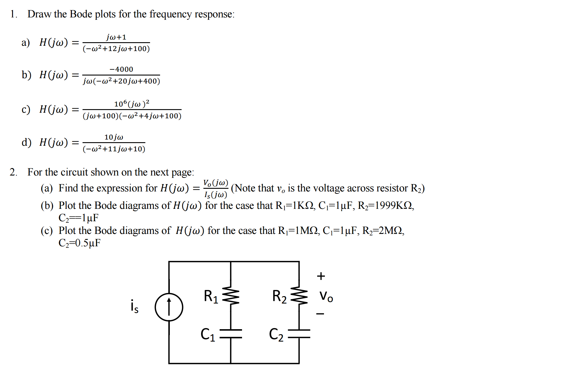 Solved draw the bode plots for the frequency response h draw the bode plots for the frequency response h ccuart Images