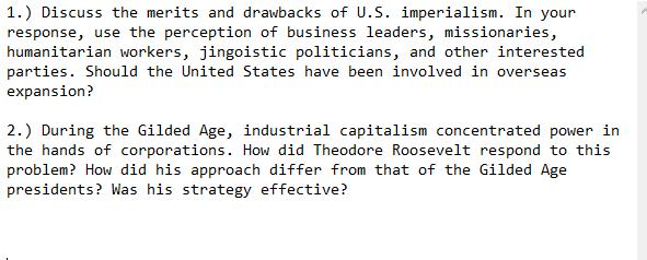 Discuss The Merits And Drawbacks Of U S Imperiali Chegg Com