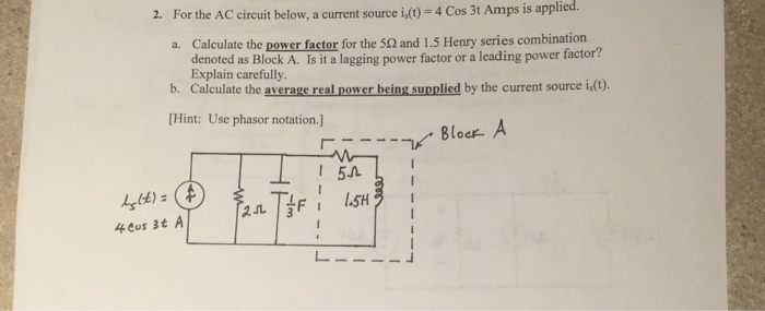 For the AC circuit below, a current source i,(t) -