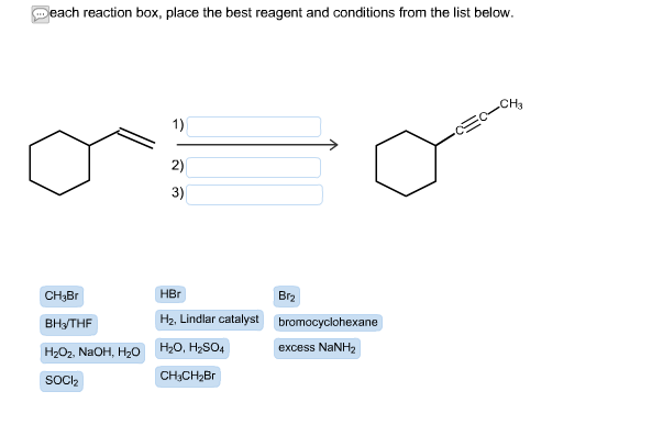 in each reaction box place the best reagent and conditions from the list below oh - photo #43