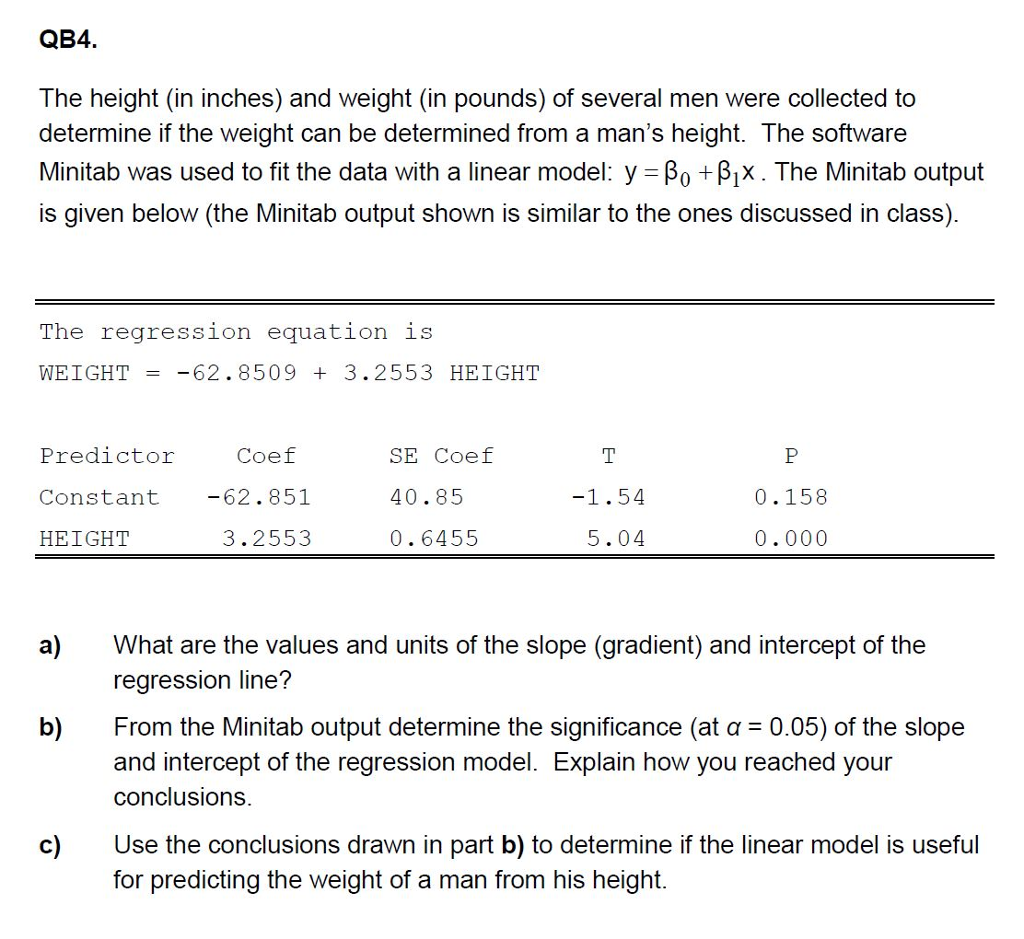 Solved: QB4 The Height (in Inches) And Weight (in Pounds