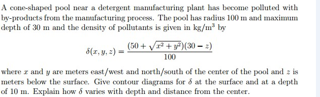 Solved: A Cone-shaped Pool Near A Detergent Manufacturing