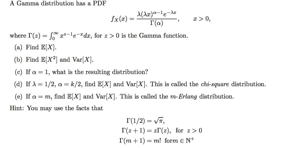 Solved: A Gamma Distribution Has A PDF F_X(x) = Lambda(lam