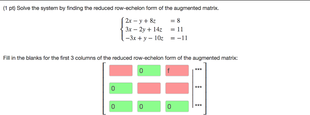 Solved: (1 Pt) Solve The System By Finding The Reduced Row...   Chegg.com