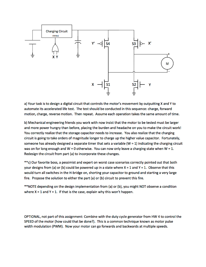 Solved One Type Of Dc Motor Drive Circuit Known As The H Forward Reverse Control Operation And Circuits Bridge Possesses Ability To Select Polarity Applied Terminals Or