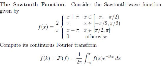 The Sawtooth Function  Consider The Sawtooth Wave       Chegg com