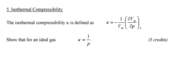 compressibility definition. the isothermal compressibility k is defined as \u003d definition