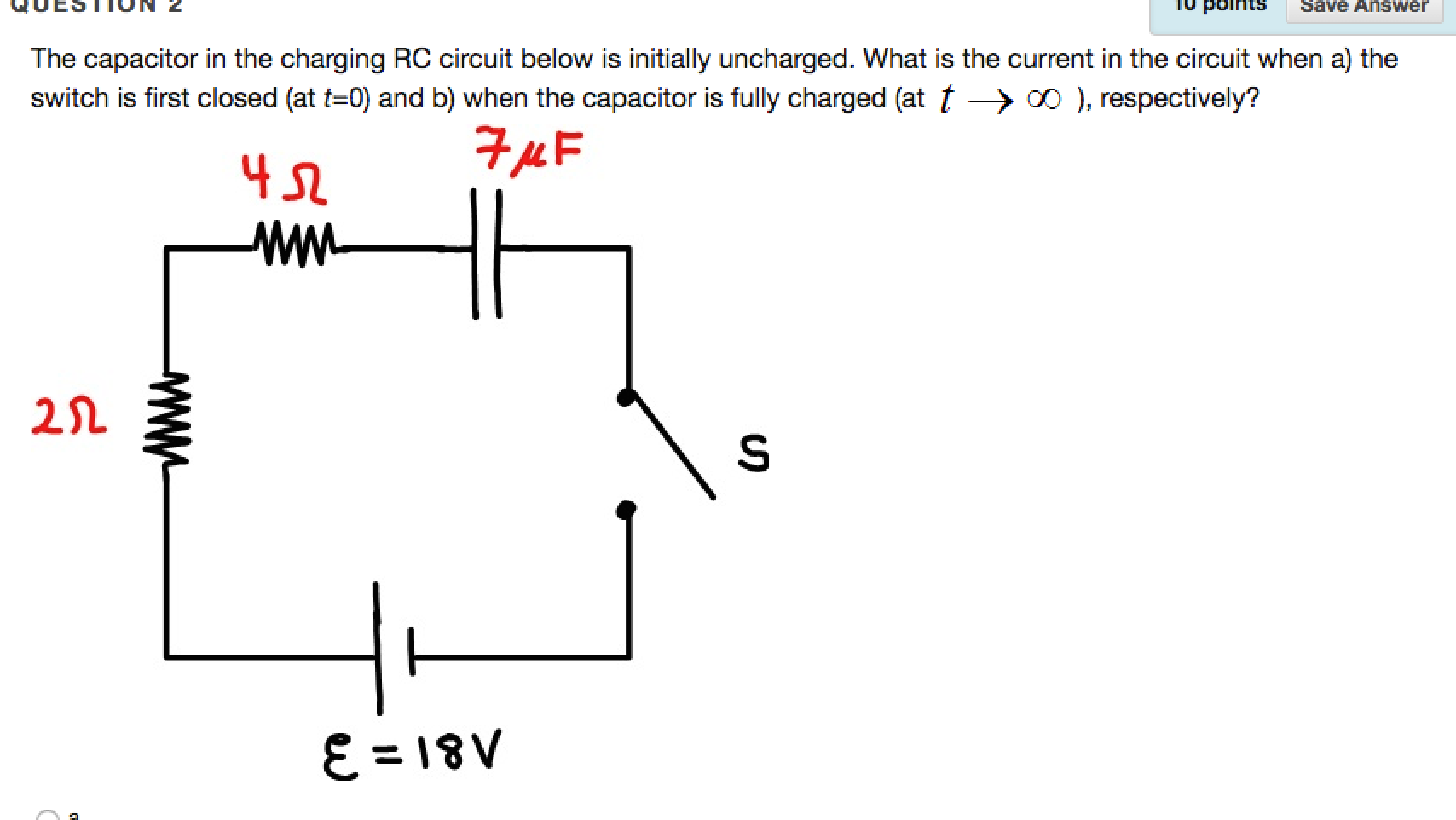 Solved The Capacitor In Charging Rc Circuit Below Is Consider Series Rccircuit Shown For Cheggcom See More Show