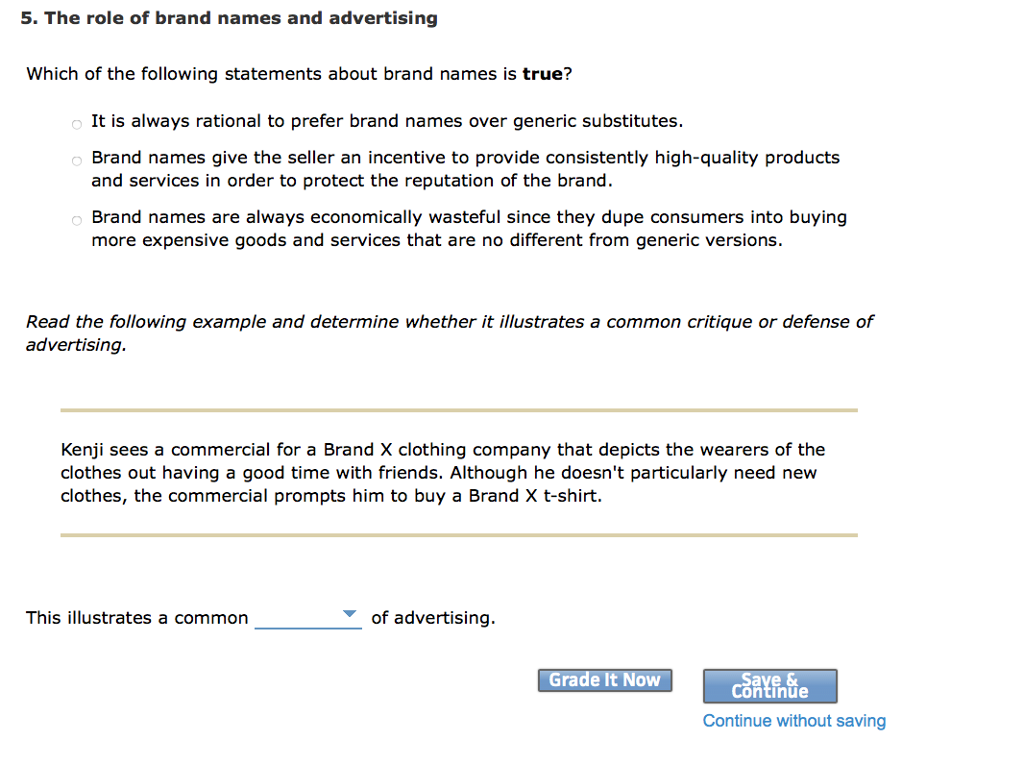 2e92c1ec93c 5. The role of brand names and advertising Which of the following  statements about brand