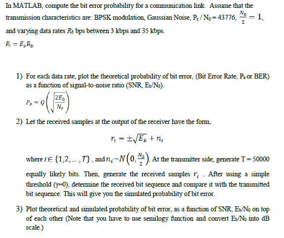 In MATLAB, Compute The Bit Error Probability For A
