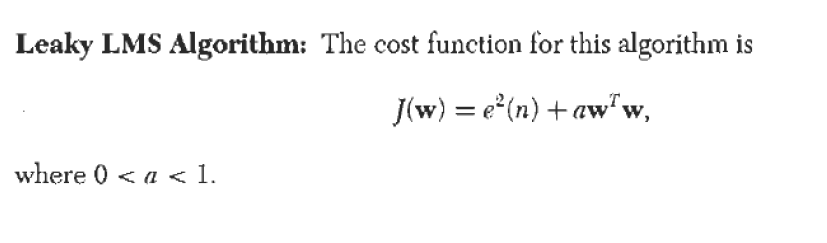 Leaky LMS Algorithm: The Cost Function For This Al