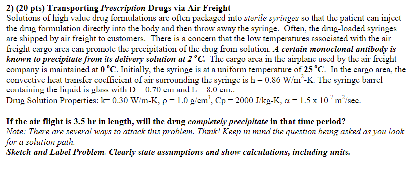 Solved: 2) (20 Pts) Transporting Prescription Drugs Via Ai
