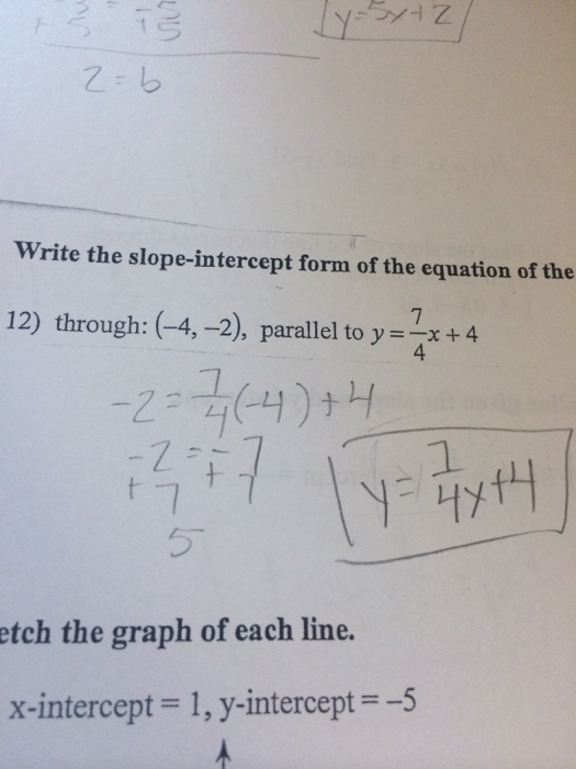 slope intercept form x=4  Solved: Write The Slope-intercept Form Of The Equations Of ...