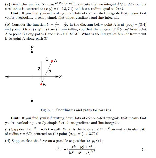 (a) Given the function S 0.25/ 2 (z2+y2) compute