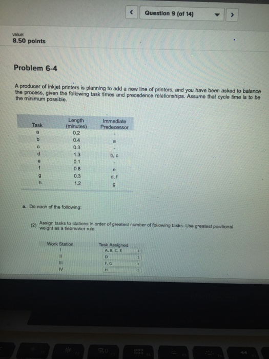 Solved: Question 9 (of 14) 8.50 Points Problem 6-4 A Produ ...