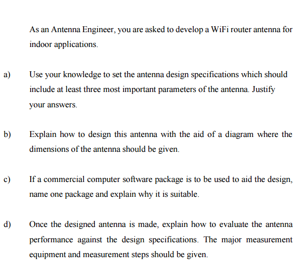 As An Antenna Engineer, You Are Asked To Develop A    | Chegg com