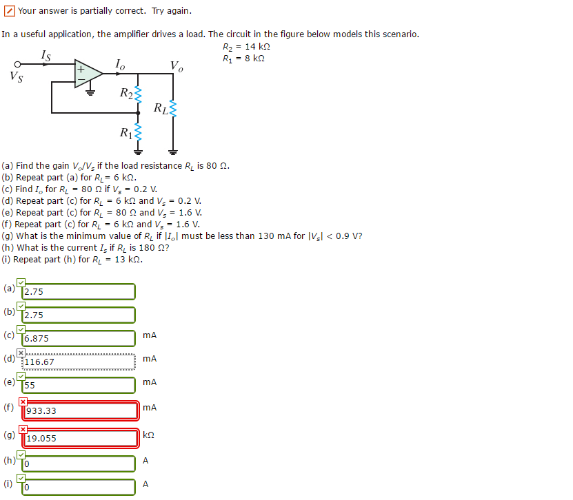 Solved: In A Useful Application, The Amplifier Drives A Lo
