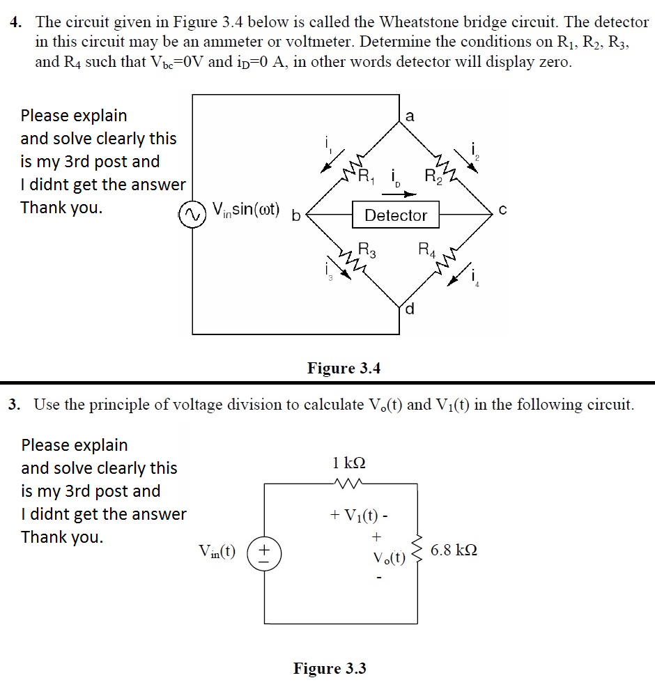 Solved The Circuit Given In Figure 34 Below Is Called Th Wheatstone Bridge Wiring Diagram Question Detector
