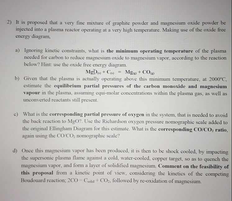 2 It Is Proposed That A Very Fine Mixture Of Graphite Powder And Magnesium Oxide