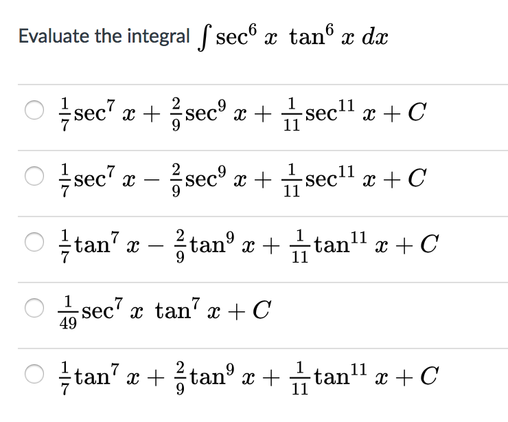 Solved Evaluate The Integral Integral Sec6 X Tan6 X Dx