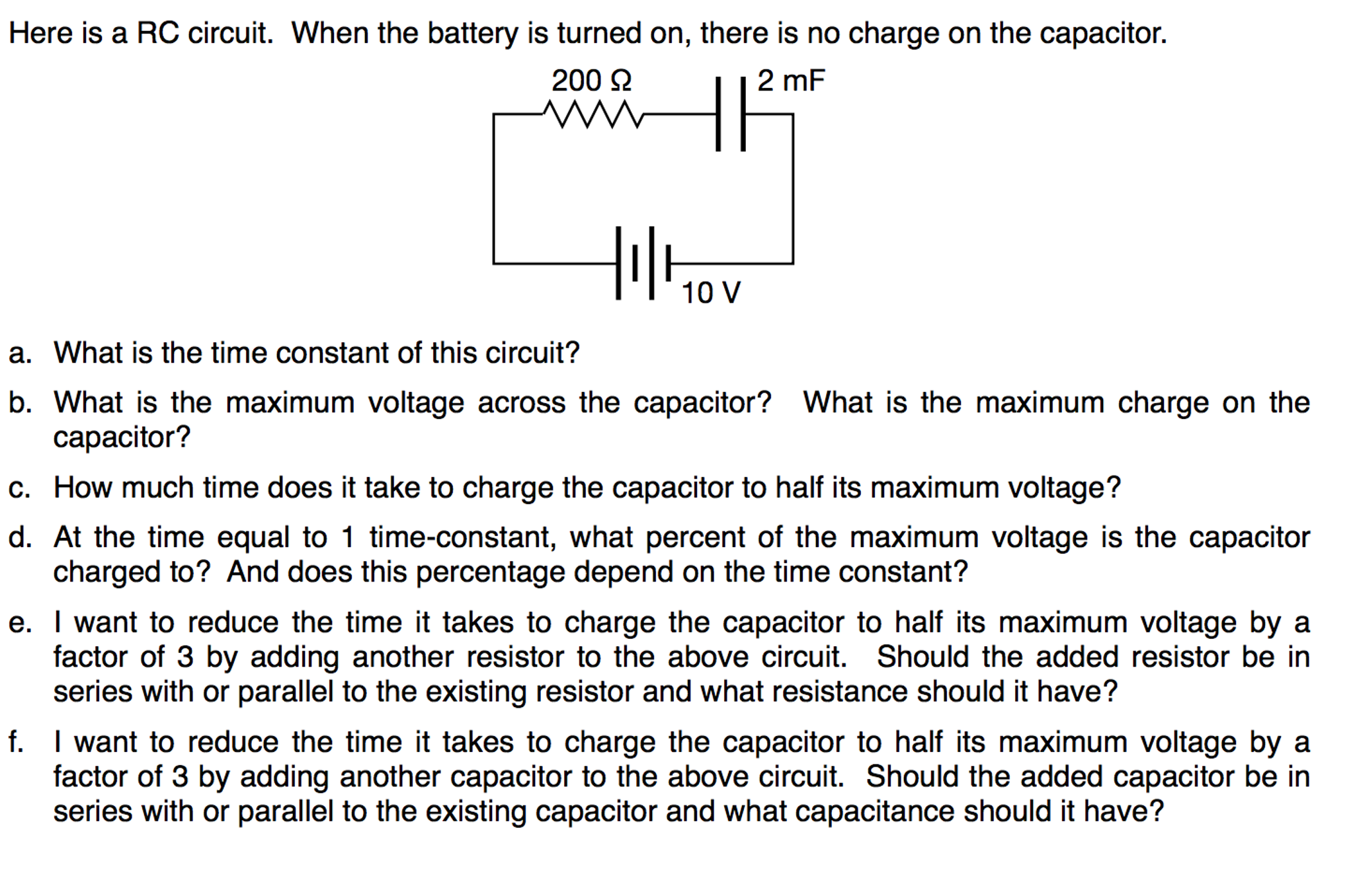 Solved Here Is A Rc Circuit When The Battery Turned O In Above Voltage Across Each Resistance Can Be