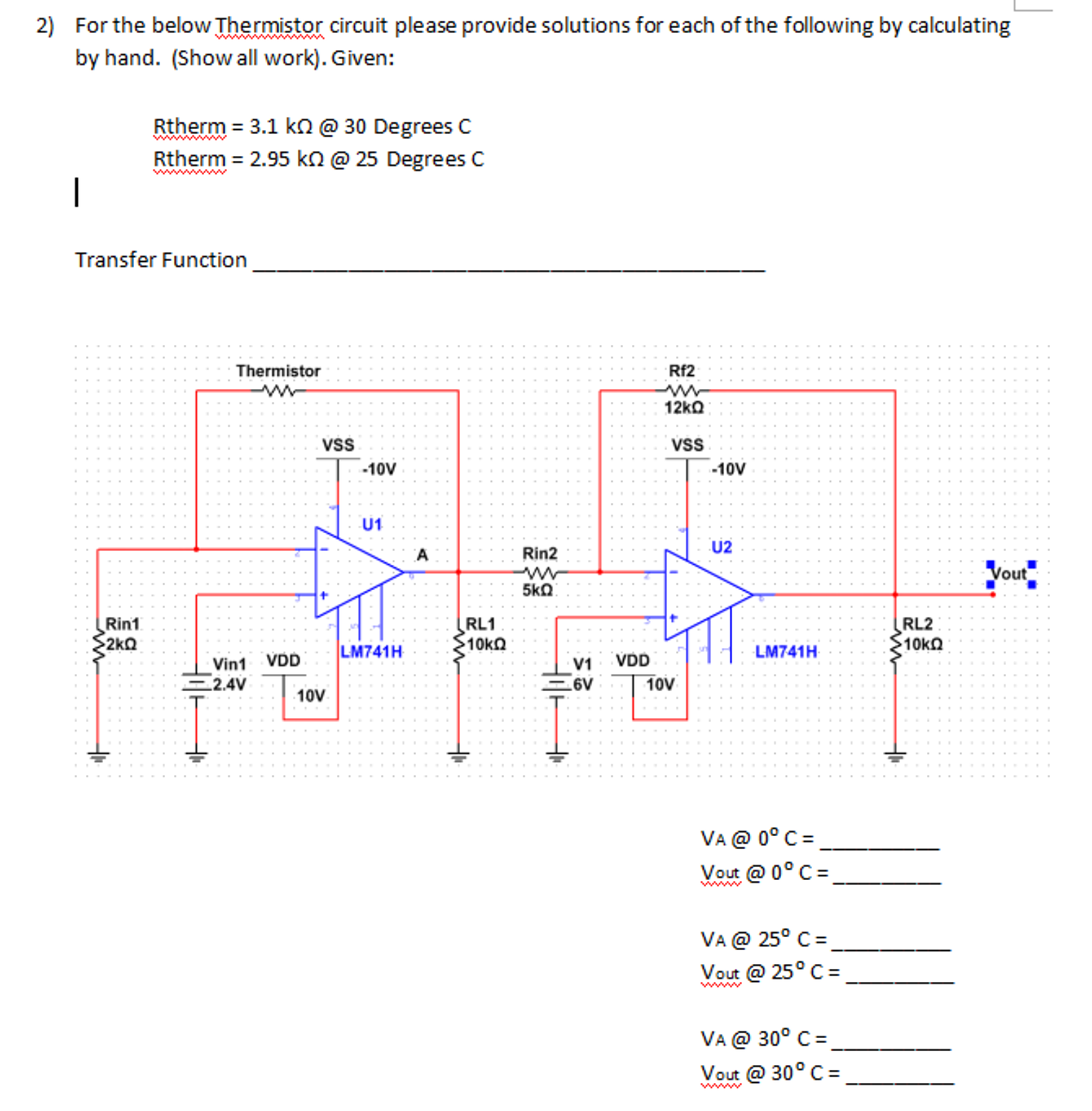 Solved For The Below Thermistor Circuit Please Provide So Diagram