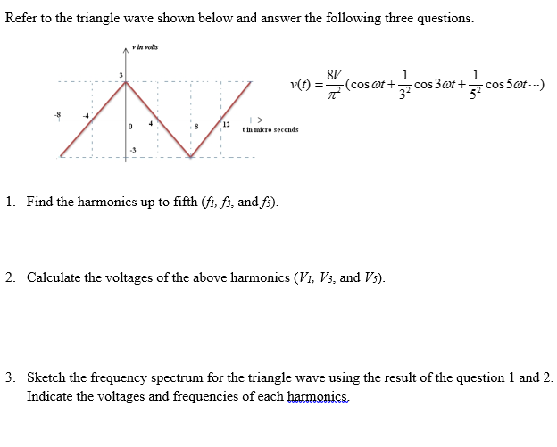Solved: Refer To The Triangle Wave Shown Below And Answer