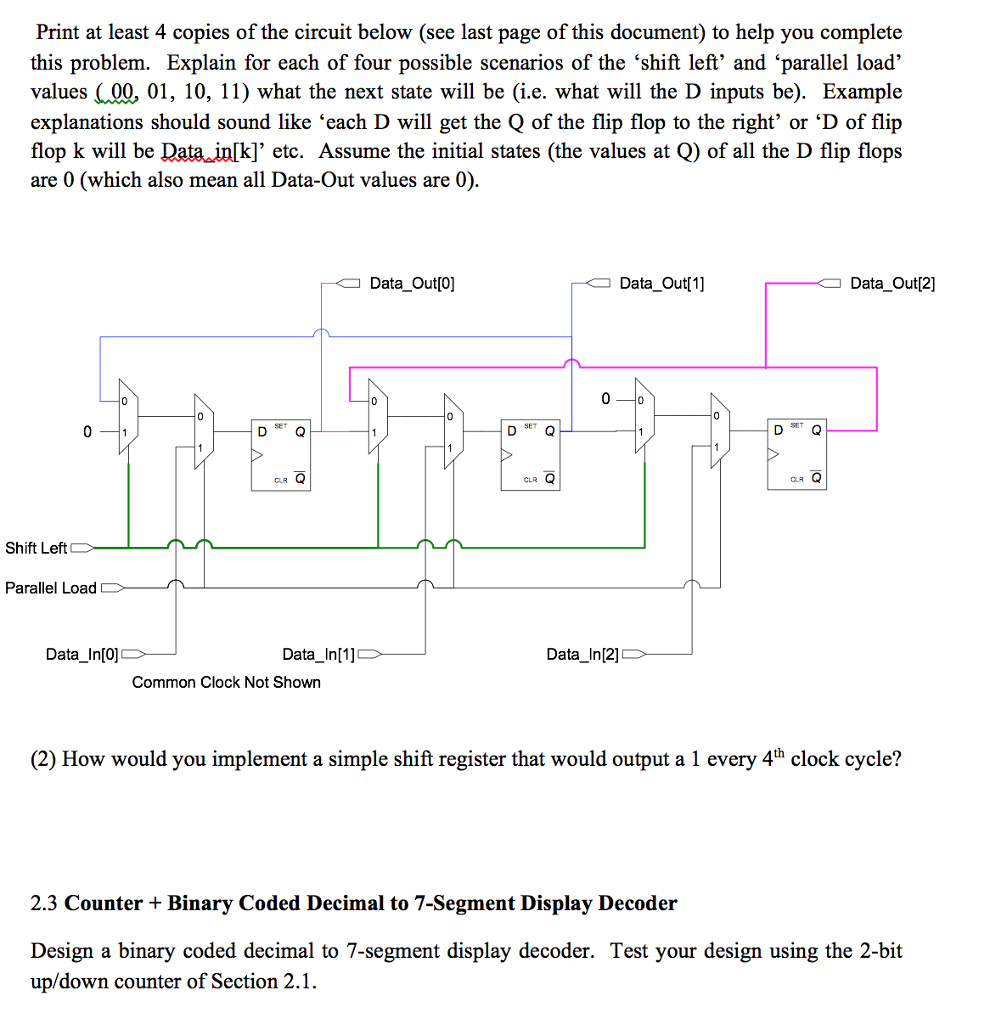 Solved Print At Least 4 Copies Of The Circuit Below See Diagram With Decoder And Shift Register Last Page This Document