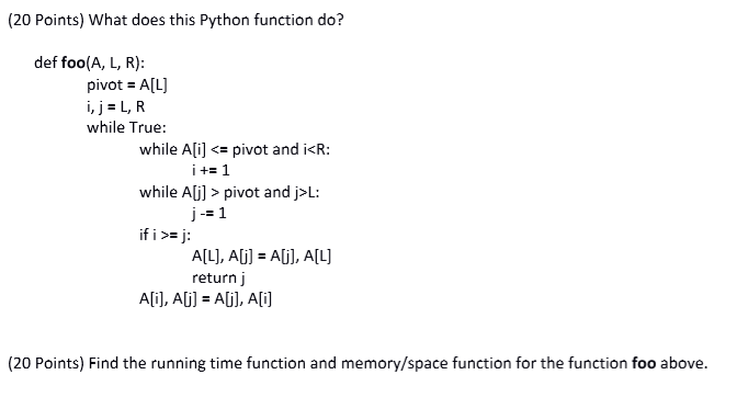 Solved: (20 Points) What Does This Python Function Do? Def